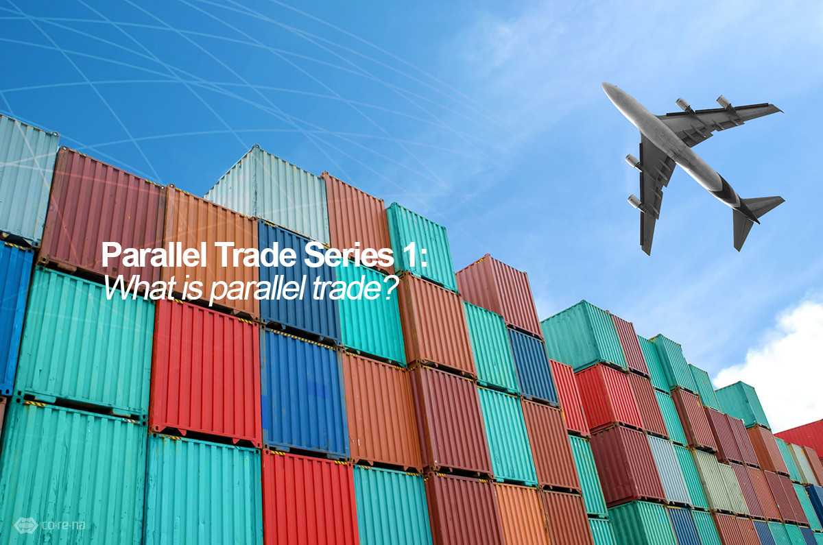 Parallel Trade Series 1: What is parallel trade?