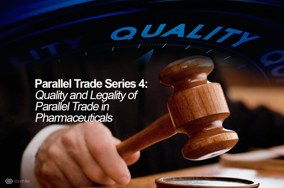 Parallel Trade Series 4: Quality and Legality of the Parallel Trade